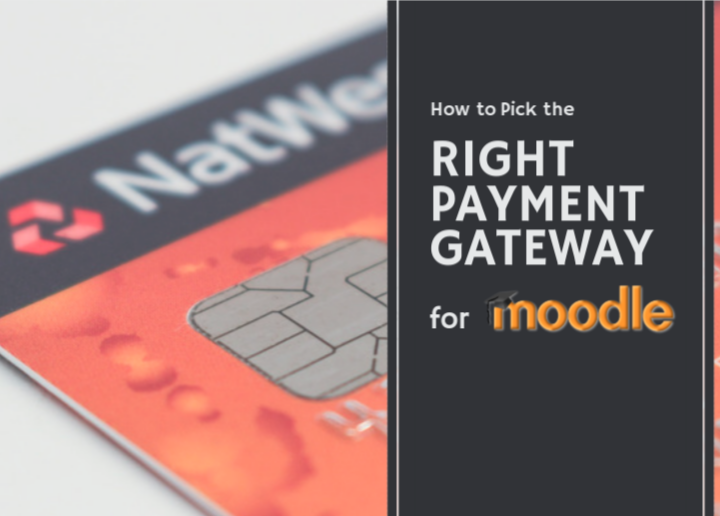 How to Pick the Right Payment Gateway for Moodle: eCommerce Options Explored