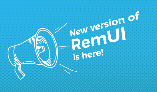 Say hello to the first update of RemUI in 2018 – Welcome RemUI v3.4.1