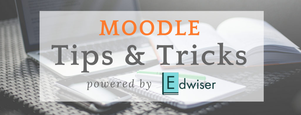 Moodle Tips & Tricks - Powered by Edwiser