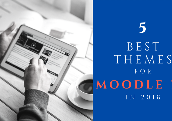 5 Best Themes for Moodle 3.5 in 2018
