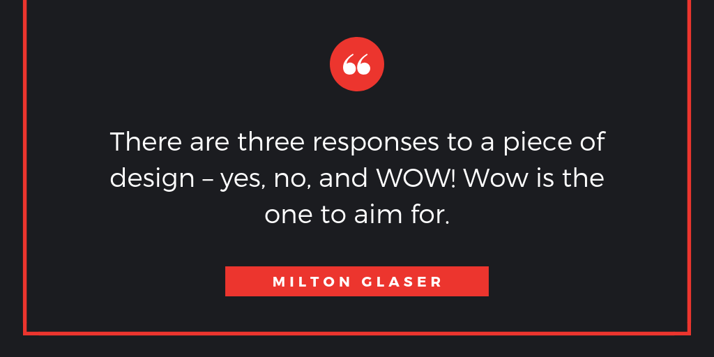 Milton Glaser Design Quote