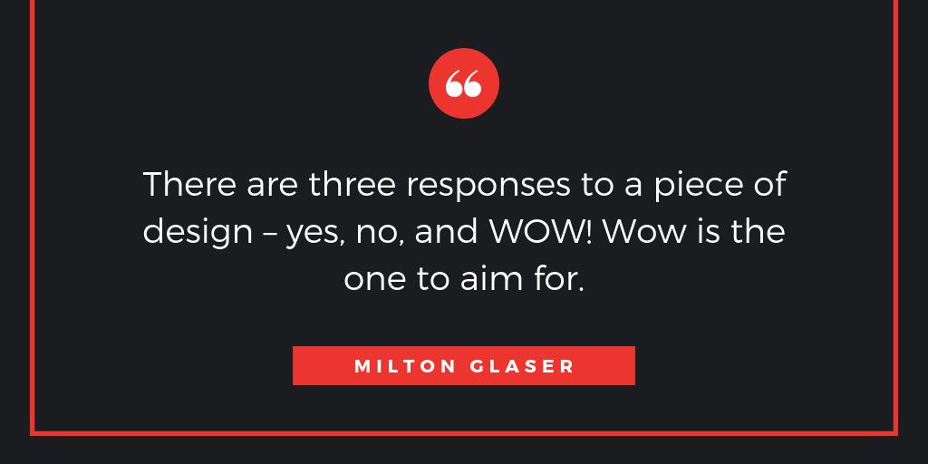 Milton Glaser Design Quote