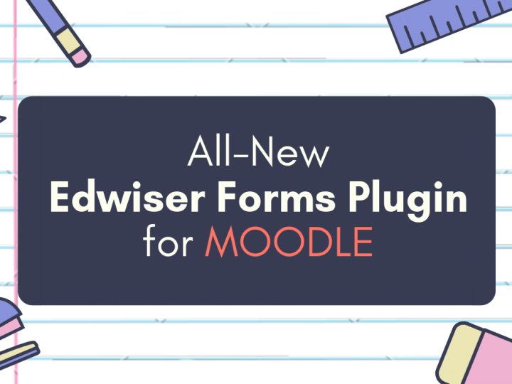 Create Forms in Moodle with the All-New Edwiser Forms