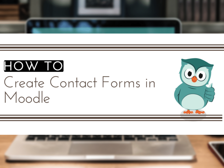 How to Create Contact Forms in Moodle?