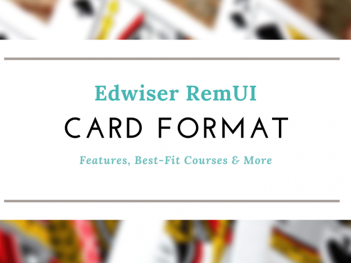 Edwiser RemUI Card Format: Features, Best-Fit Courses and More!