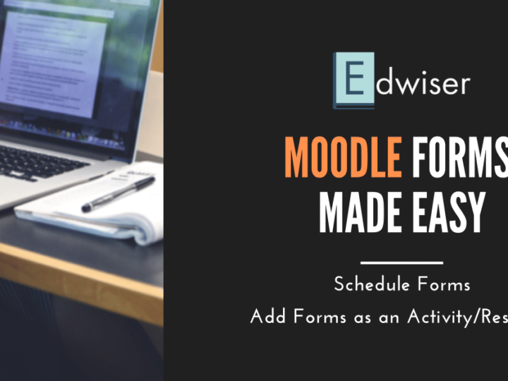 How to Add Forms as an Activity & Schedule Forms on Moodle
