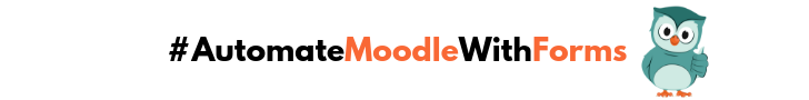 Automate Moodle with Edwiser Forms
