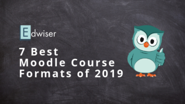 7 Best Moodle Course Formats of 2019