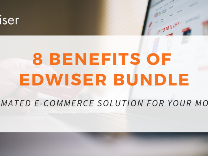 8 Benefits of Edwiser Bundle – Automated e-Commerce Solution for Your Moodle