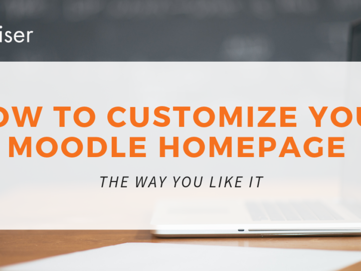 How to Customize Your Moodle Homepage The Way You Like It