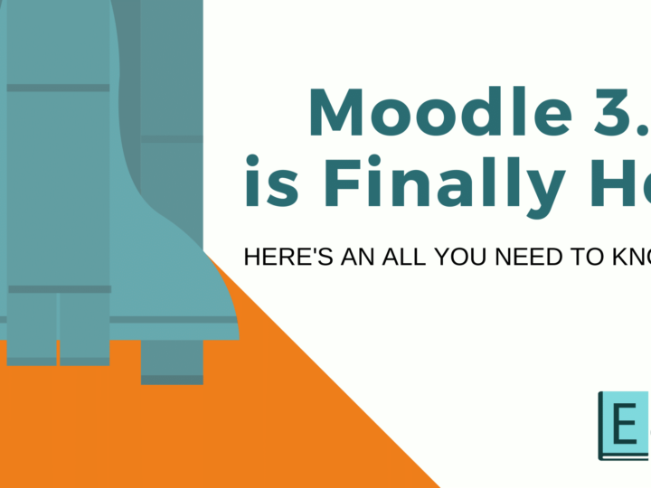 Moodle 3.7 is Finally Here – An All You Need to Know Guide