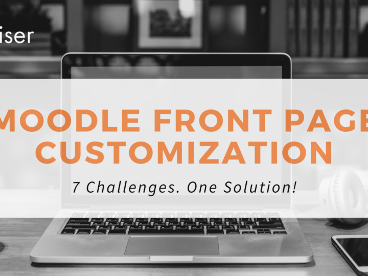 Moodle Front Page Customization: 7 Challenges. One Solution!