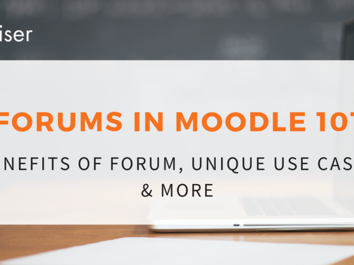 Forums in Moodle 101: Benefits of Forum, Unique Use Cases & More