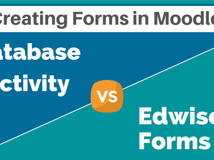Creating Forms in Moodle – Database Activity vs Edwiser Forms