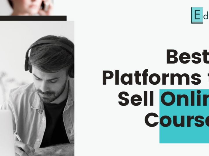 Best 9 Platforms to Sell Online Courses