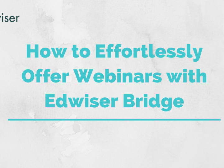 How to Effortlessly Offer Webinars or Face-to-face Sessions with Edwiser Bridge