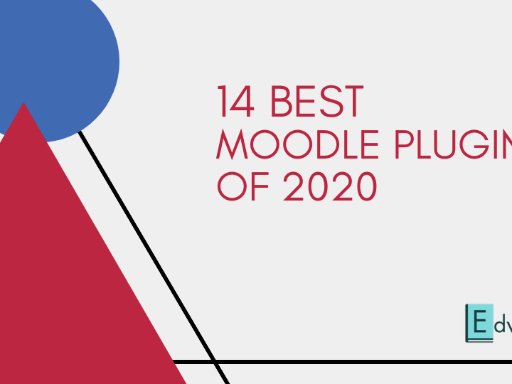 14 Best Moodle Plugins of 2020 You Can't Afford to Miss