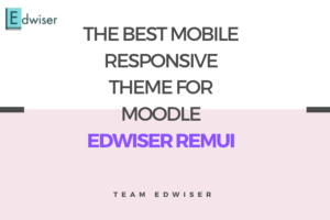 The Best Mobile Responsive Theme for Moodle - Edwiser RemUI