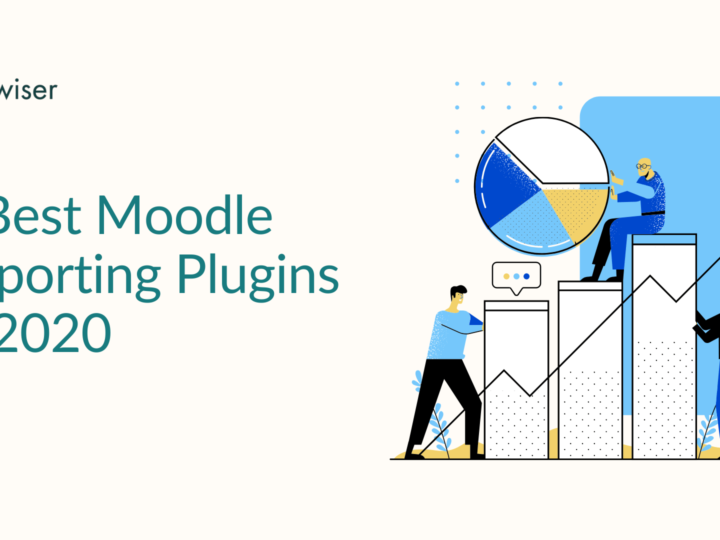 6 Best Moodle Reporting Plugins for learning analytics in 2020