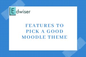 Features of a Good Moodle Theme