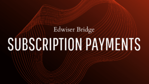 edwiser bridge and subscription payments