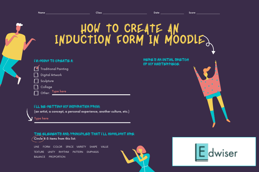 How to Create an Induction Form in Moodle