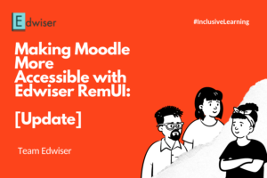Making Moodle More Accessible With Edwiser RemUI [Update]]