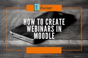 How to Create Webinars in Moodle