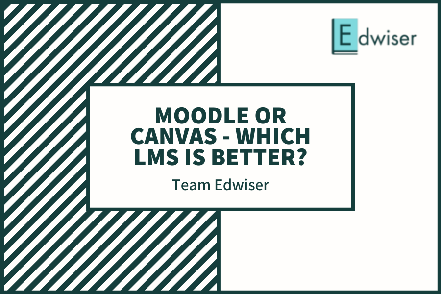 Moodle or Canvas - Which LMS is better